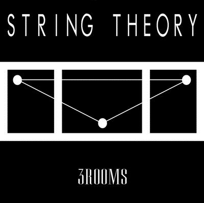 String Theory - 3Rooms